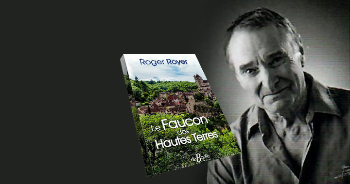 Le Faucon des Hautes Terres de Roger Royer